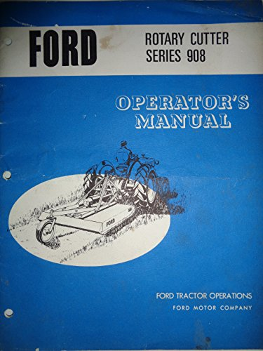 "Ford Series 908, 60"" Rotary Cutter Mower Operators Owners Manual SE 9430A"