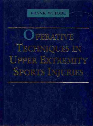 Operative Techniques In Upper Extremity Sports Injuries