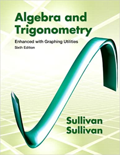 Algebra trigonometry enhanced with graphing utilities plus new algebra trigonometry enhanced with graphing utilities plus new mymathlab with pearson etext access card package 6th edition michael sullivan fandeluxe Gallery