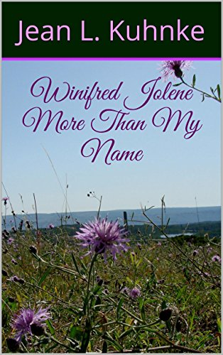 Winifred Jolene - More Than My Name by [Kuhnke, Jean L.]