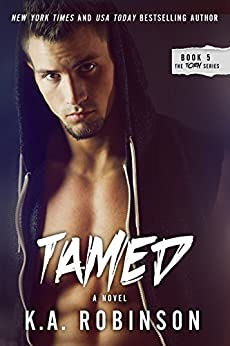 Tamed (Torn Series Book 5) by [Robinson, K.A.]