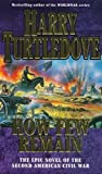 How Few Remain by Turtledove, Harry New edition (1998)