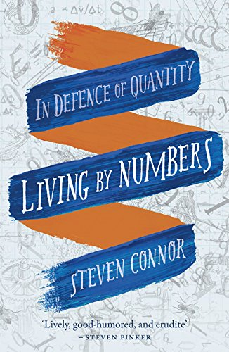 living by numbers in defence of quantity 感想 steven connor 読書