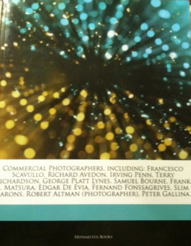 Articles on Commercial Photographers, Including: Francesco Scavullo, Richard Avedon, Irving Penn, Terry Richardson, George Platt Lynes, Samuel Bourne, Frank S. Matsura, Edgar De Evia, Fernand Fonssagrives, Slim - Terry Richardson Photographer