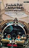 The Space Merchants, Frederik Pohl, 034521658X