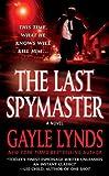 The Last Spymaster, Gayle Lynds, 031298877X