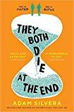 by Adam Silvera They Both Die at the End Paperback
