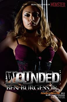 Wounded by [Burgess Jr., Ben]