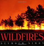 Wildfires, Seymour Simon, 0688175309
