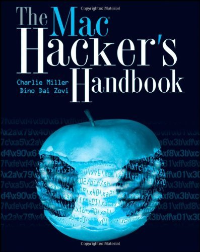 The Mac Hacker's Handbook by Charlie Miller (20-Feb-2009) (Mac Hackers Handbook)
