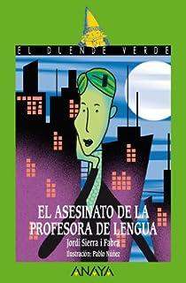 El asesinato de la profesora de lengua par Sierra i Fabra