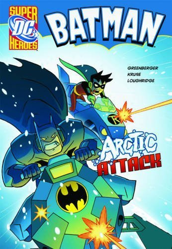 Download Arctic Attack (DC Super Heroes - Batman) by Robert Greenberger (2010-03-15) pdf epub
