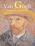 Front cover for the book Van Gogh in Provence and Auvers by Bogomila Welsh-Ovcharov