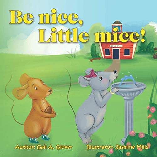 Be nice, Little mice! ()