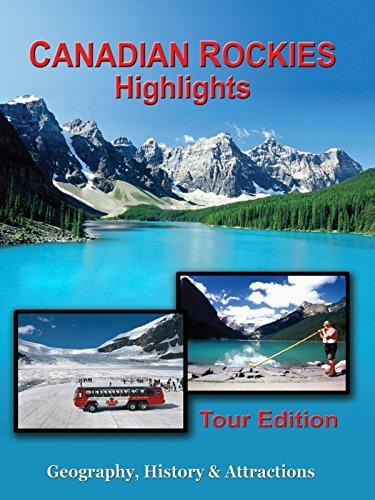 Canadian Rockies - Highlights -
