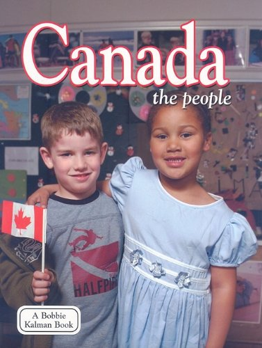 Canada: The People (Lands, Peoples, & Cultures (Paperback))