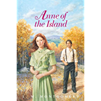 Anne of the Island Complete Text (Anne of Green Gables Book 3)