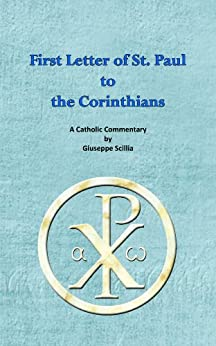 paul s first letter to the corinthians letter of st paul to the corinthians kindle 23914
