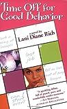 Time off for Good Behavior, Lani Diane Rich, 0446693065