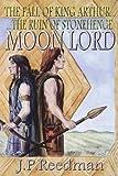Moon Lord, J. P. Reedman, 190922071X