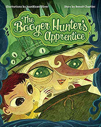 The Booger Hunter's Apprentice