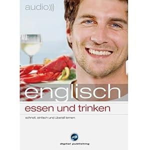Audio Englisch - Essen und trinken Hörbuch