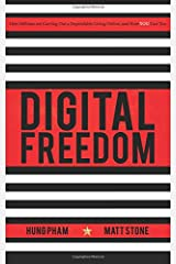 Digital Freedom: How Millions Are Carving Out a Dependable Living Online, and How You Can Too Paperback