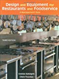 Design and Equipment for Restaurants and Foodservice: A Management View, 3rd Edition