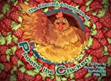 The Aberrant Adventures Of Phoebe The Chicken