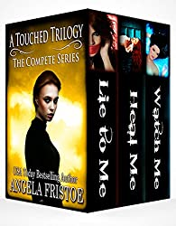 A Touched Trilogy: Books 1 - 3