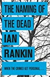 Front cover for the book The Naming of the Dead by Ian Rankin
