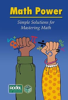 Math Power: Simple Solutions for Mastering Math by [Rodel Charitable Foundation - AZ]