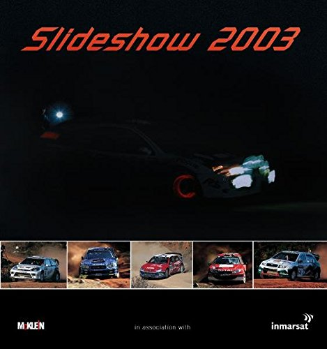 Slideshow 2003: McKlein Rally Yearbook: The McKlein Rally Yearbook
