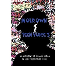 In Our Own Teen Voice 3