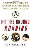 Hit the Ground Running, Liz Cornish, 0071472460