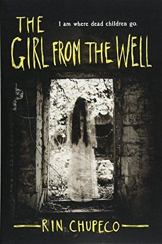 The Girl from the Well by Chupeco, Rin