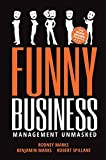 img - for Funny Business: Management Unmasked book / textbook / text book