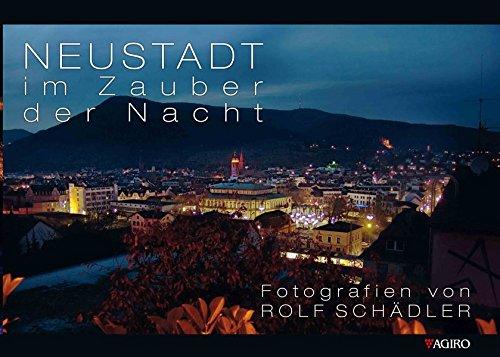 Neustadt im Zauber der Nacht: Fotografien von Rolf Schädler