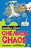Chemical Chaos (Horrible Science)
