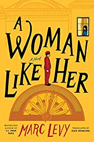 A Woman Like Her: A Novel