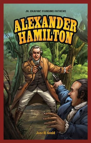 Alexander Hamilton (Jr. Telling Founding Fathers)