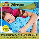 Besser Schlafen 1 (Phantasiereise): Zur Ruhe kommen und sanft in den Schlaf gleiten | Nils Klippstein,Frank Hoese