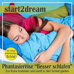 Besser Schlafen 1 (Phantasiereise)