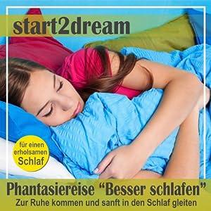 Besser Schlafen 1 (Phantasiereise) Hörbuch