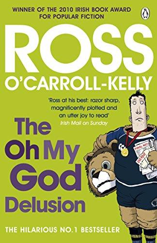 The Oh My God Delusion Ross OCarroll-Kelly