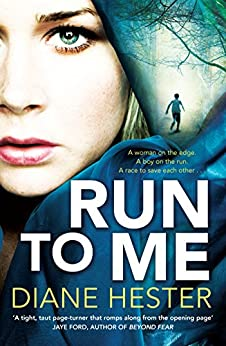 Run To Me by [Hester, Diane]