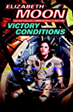 Victory Conditions (Vatta's War Book 5)