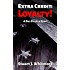 Extra Credit: Loyalty! (Dan Starney Novels Book 2)