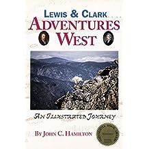 Lewis & Clark: Adventures West