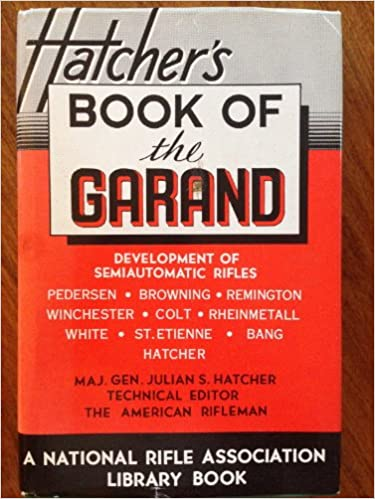 Book of the Garand, Hatcher, Julian S.